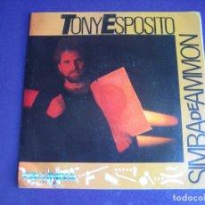 Discos de vinilo: TONY ESPOSITO SG COLUMBIA PROMO 1985 - SIMBA DE AMMON +1 ITALODISCO - ELECTRONICA DISCO ITALIA POP. Lote 174069178