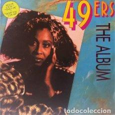 Discos de vinilo: 49ERS – THE ALBUM - LP SPAIN 1990 . Lote 174072173