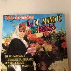 Discos de vinilo: LA DEL MANOJO DE ROSAS. Lote 174073395
