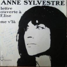 Discos de vinilo: ANNE SYLVESTRE - LETTRE OUVERTE A ELISE/ ME V'LA. Lote 174081608