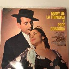 Discos de vinil: MARY DE LA TRIANA Y PEPE CORDOBA. Lote 174084892