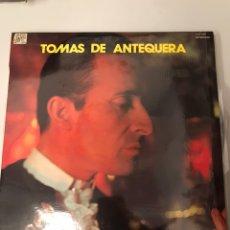 Discos de vinilo: TOMAS DE ANTEQUERA. Lote 174086862