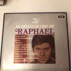 Discos de vinilo: EL DISCO DE ORO RAPHAEL. Lote 174098522