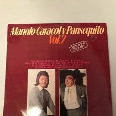 Discos de vinilo: MANOLO CARACOL Y PANSEQUITO. Lote 174098974