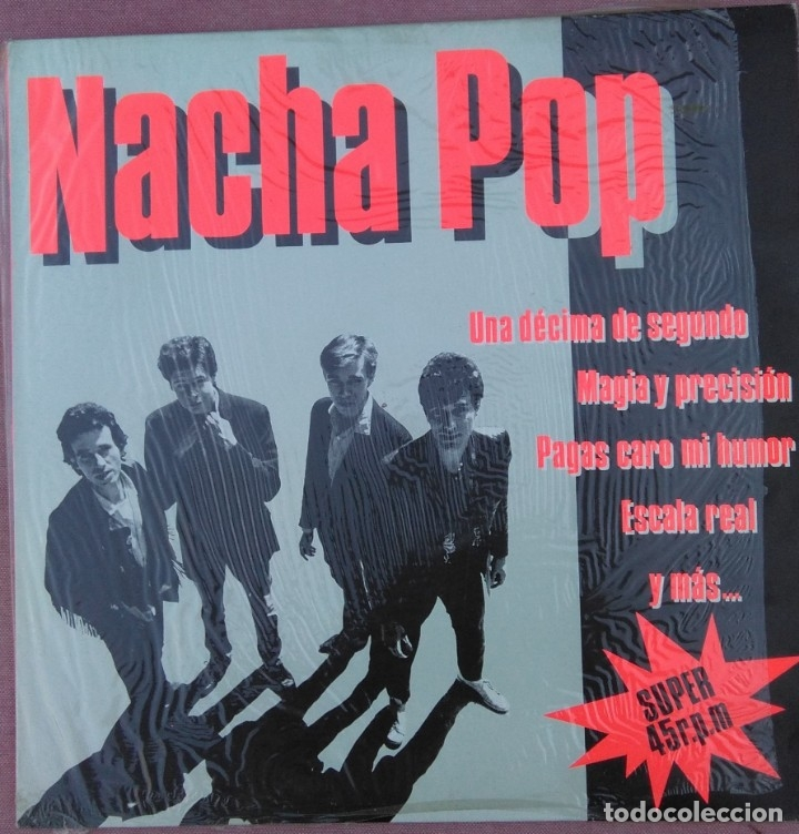 NACHA POP - UNA DECIMA DE SEGUNDO - 45 RPM- 1984 (Música - Discos de Vinilo - Maxi Singles - Grupos Españoles de los 70 y 80)