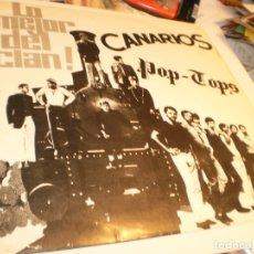 Discos de vinilo: LP LO MEJOR DEL CLAN. LOS CANARIOS. POP-TOPS. SONO PLAY 1968 SPAIN (DISCO PROBADO Y BIEN). Lote 174170768