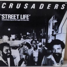 Discos de vinilo: CRUSADERS - STREET LIFE MAXI MCA EDIC. FRANCESA - 1979. Lote 174175063