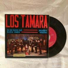 Discos de vinilo: DISCO VINILO 45 RPM LOS TAMARA (BUSCADO). Lote 174191139