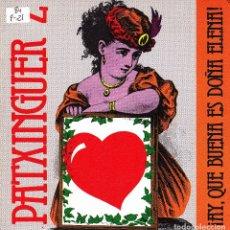 Discos de vinilo: PATXINGUER Z - AY QUE BUENA ES DOÑA ELENA + BOLERO DE CELOS SINGLE PROMO 1984. Lote 174194449