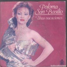 Discos de vinilo: PALOMA SAN BASILIO - UNAS VACACIONES - SINGLE DE 1983 RF-4059. Lote 210778697
