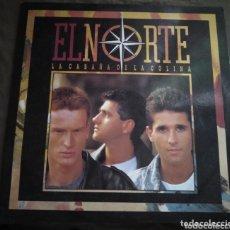 Discos de vinilo: EL NORTE - LA CABAÑA DE LA COLINA. Lote 174213945