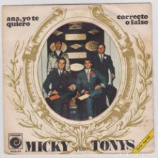 Discos de vinilo: MICKY Y LOS TONYS -- AÑO 1968 -- ANA, YO TE QUIERO. Lote 174223660