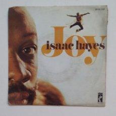 Discos de vinilo: JOY. - ISAAC HAYES. SINGLE. TDKDS14. Lote 174231323