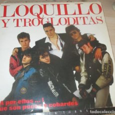 Discos de vinilo: LOQUILLO Y LOS TROGLODITAS A POR ELLOS...QUE SON POCOS Y COBARDES 2LP 1990 HISPAVOX. Lote 174236367