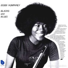 Discos de vinilo: LP BOBBI HUMPHREY BLACKS AND BLUES BLUE NOTE VINILO 180G JAZZ. Lote 174248899