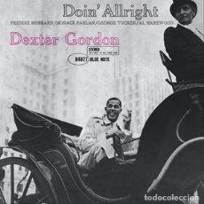 Discos de vinilo: LP DEXTER GORDON DOIN' ALLRIGHT BLUE NOTE VINILO 180G JAZZ. Lote 174249874