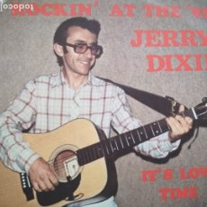 Discos de vinilo: JERRY DIXIE ROCKIN' AT THE '93' EP ROCKABILLY. Lote 174255417