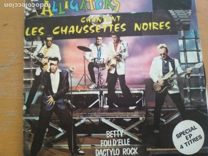 LES ALLIGATORS ALLIGATORS CHANTENT LES CHAUSSETTES NOIRES EP (Música - Discos de Vinilo - EPs - Rock & Roll)