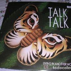 Discos de vinilo: TALK TALK LIVING IN ANOTHER WORLD. Lote 174258489