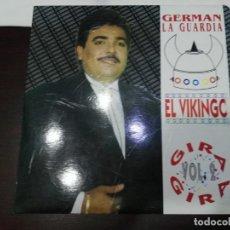 Discos de vinilo: LP GERMÁN LA GUARDIA EL VIKINGO GIRA GIRA. Lote 174265303