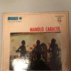 Discos de vinilo: MANOLO CARACOL. Lote 174267713