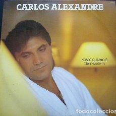 Discos de vinilo: CARLOS ALEXANDRE - NOSSO QUARTO É TESTEMUNHA. Lote 174269054