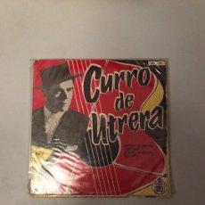 Discos de vinilo: CURRO DE UTRERA. Lote 174271313