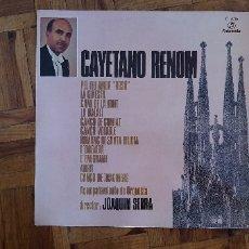 Discos de vinilo: CAYETANO RENOM CON ACOMPAÑAMIENTO DE ORQUESTA, DIRECTOR: JOAQUIN SERRA* – CANCIONES CATALANAS SELL. Lote 174280704