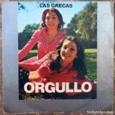 Discos de vinilo: LAS GRECAS. ORGULLO/ LA ZARZAMORA. CBS, SPAIN 1974 SINGLE. Lote 174281344