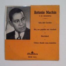 Discos de vinilo: ANTONIO MACHIN Y SU ORQUESTA. - ISLA DEL CARIBE. TDKDS14. Lote 174291669