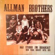 Discos de vinilo: THE ALLMAN BROTHERS BAND – A&R STUDIOS FM BROADCAST. NEW YORK, AUGUST 26TH, 1971. Lote 174296140