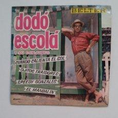 Discos de vinilo: DODO ESCOLA Y SU CONJUNTO. - CUANDO CALIENTA EL SOL + OJITOS TRAIDORES. SINGLE. TDKDS14. Lote 174298662