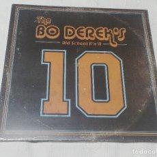Discos de vinilo: THE BO DEREK'S · OLD SCHOOL R'N'R · 10 (PRECINTADO) - FAMILY SPREE RECORDINGS, 2019 -. Lote 174314942