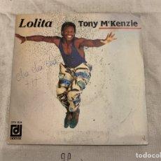 Discos de vinilo: TONY MCKENZIE – LOLITA SELLO: DISQUES DÉESSE – DPX 824 FORMATO: VINYL, 7 , 45 RPM, SINGLE . Lote 174400143