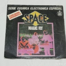 Discos de vinilo: SINGLE: SPACE - MAGIC FLY / BALLAD FOR SPACE LOVERS · HISPAVOX, 1977 -. Lote 174402799