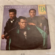 Discos de vinilo: TEN CITY ‎– THAT'S THE WAY LOVE IS SELLO: ATLANTIC ‎– 788 963-7 FORMATO: VINYL, 7 , 45 RPM, SINGLE. Lote 174404537