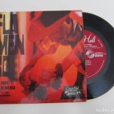 Discos de vinilo: 45 RPM - PEPE DE ALMERIA - FLAMENCO. Lote 174404550