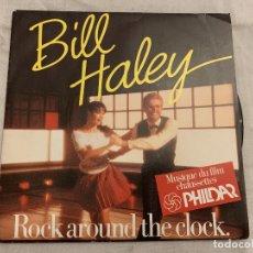 Discos de vinilo: BILL HALEY – ROCK AROUND THE CLOCK SELLO: PHILDAR – PHL 9584 FORMATO: VINYL, 7 . Lote 174406079