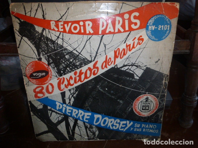 PIERRE DORSEY, SU PIANO Y SUS RITMOS. REVOIR PARIS 80 EXITOS DE PARIS. (Música - Discos - LP Vinilo - Pop - Rock - New Wave Extranjero de los 80)