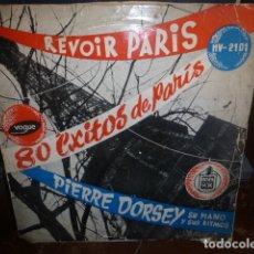 Discos de vinilo: PIERRE DORSEY, SU PIANO Y SUS RITMOS. REVOIR PARIS 80 EXITOS DE PARIS. . Lote 174406479