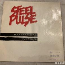 Discos de vinilo: STEEL PULSE – SOUL OF MY SOUL / TAXI DRIVER SELLO: MCA RECORDS – MCS4 FORMATO: VINYL, 7 . Lote 174407339