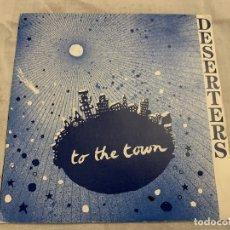 Discos de vinilo: DESERTERS TO THE TOWN SINGLE. Lote 174407934