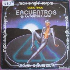 Discos de vinilo: MAXI - ENCUENTROS EN LA TERCERA FASE - GENE PAGE (SPAIN, ARISTA RECORDS 1978). Lote 174408842