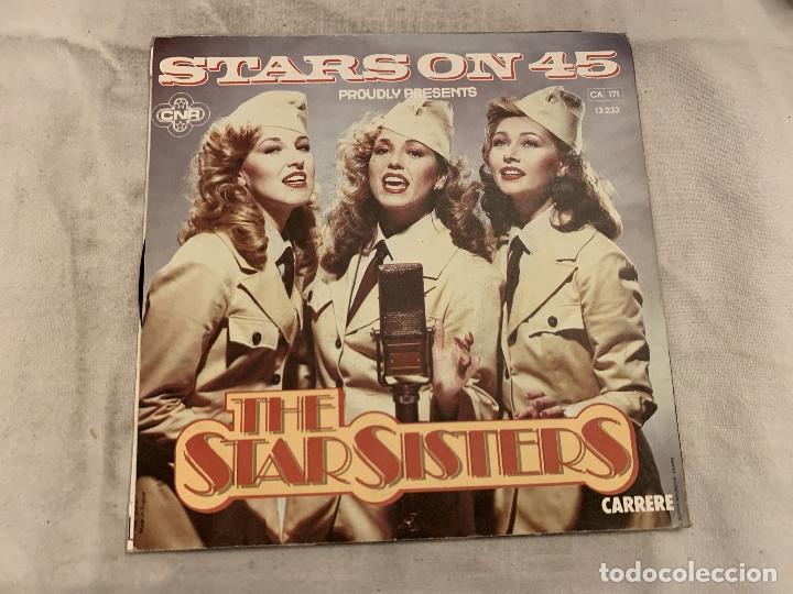 STARS ON 45 PRESENTS THE STAR SISTERS – THE STAR SISTERS SELLO: CARRERE – 13.233, CARRERE – 1323 (Música - Discos de Vinilo - Singles - Pop - Rock Extranjero de los 80)