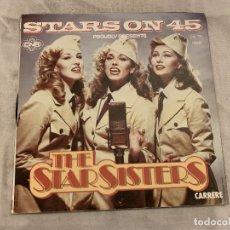 Discos de vinilo: STARS ON 45 PRESENTS THE STAR SISTERS – THE STAR SISTERS SELLO: CARRERE – 13.233, CARRERE – 1323. Lote 174409500