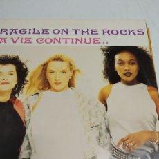 Discos de vinilo: FRAGILE ON THE ROCKS – LA VIE CONTINUE.. . Lote 174409822