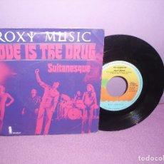 Discos de vinilo: ROXY MUSIC - LOVE IS THE DRUG + SULTANESQUE / ISLAND RECORDS - AÑO 1975. Lote 174410050