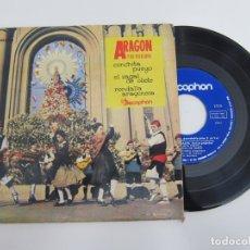 Discos de vinilo: 45 RPM - ARAGON Y SU FOLKLORE - CONCHITA PUEYO + EL ZAGAL DE OLIETE + RONDALLA ARAGONESA. Lote 174411527