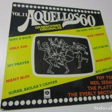 Discos de vinilo: AQUELLOS 60 VOL.11 . Lote 174415709