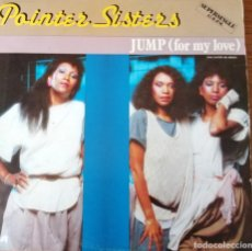 Discos de vinilo: POINTER SISTERS: JUMP (FOR MY LOVE). Lote 174420847